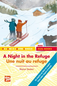 Vignette du livre Une Nuit au Refuge / a Night In The Refuge