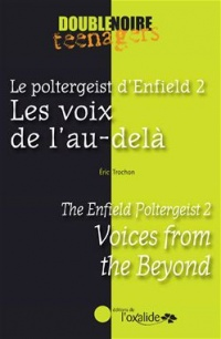 Vignette du livre Le poltergeist d'Enfield T.2: Voices from the beyond