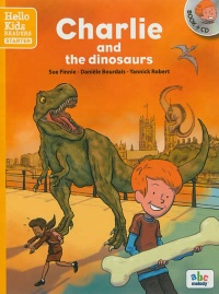 Vignette du livre Charlie and the dinosaurs: Hello Kids readers