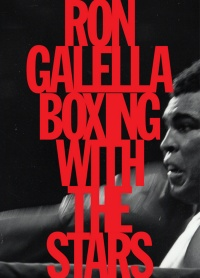 Vignette du livre Boxing with the stars - Ron Galella, Leon Gast