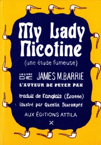 My lady nicotine, Quentin Faucompré