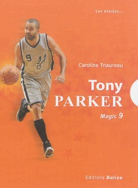 Vignette du livre Tony Parker: magic 9