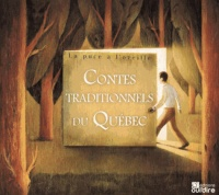 Contes traditionnels du Québec  2 CD  (1h49)
