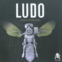 Vignette du livre Ludo : Greed is the New Color