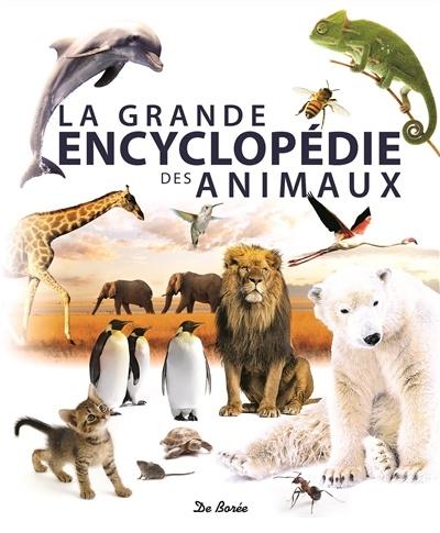 La grande encyclopédie des animaux   Faune/Flore   Divers