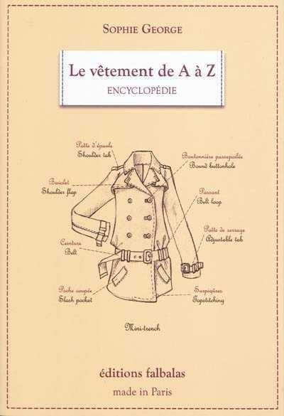 nouveau concept 4a923 e8380 Vêtement de A à Z (Le): Encyclopédie