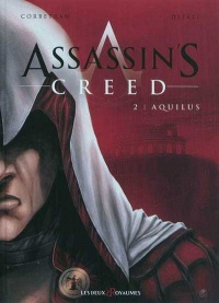 Vignette du livre Assassin's Creed T.2 : Aquilus