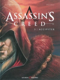 Vignette du livre Assassin's Creed T.3 : Accipiter