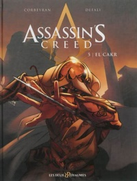 Vignette du livre Assassin's Creed T.5 : El Cakr