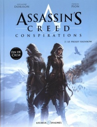 Vignette du livre Assassin's Creed : Conspirations T.2 : Le projet Rainbow
