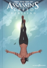 Vignette du livre Assassin's Creed : Uprising T.1