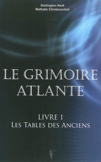 Grimoire Atlante (Le) T.1: Les tables des anciens, Nathalie Chintanavitch