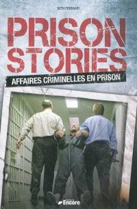 Vignette du livre Prison stories: affaires criminelles en prison