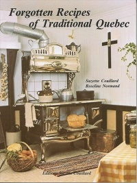 Vignette du livre Forgotten Recipes Of Traditional Quebec