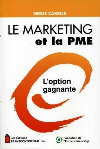 Vignette du livre Le marketing et la PME -  Carrier S
