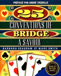 25 Conventions de Bridge à Savoir - Barbara Seagram