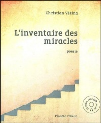 Inventaire des miracles (L') - Christian Vézina