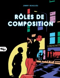 Rôles de composition - Jimmy Beaulieu