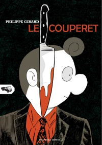 Le couperet - Philippe Girard