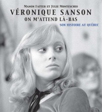 Vignette du livre Véronique Sanson: On m'attend là-bas - Manon Fatter, Julie Monteschio