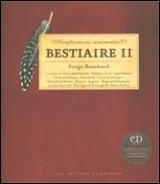 Confessions animales : Bestiaire II  CD - Serge Bouchard