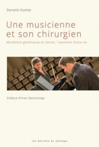 Une musicienne et son chirurgien., Yvon Deschamps