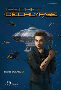 Le secret de Décalypse, Rock Demers