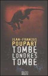Tombe Londres tombe - Jean-François Poupart