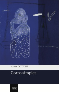 Corps simples - Sonia Cotten
