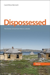 Vignette du livre Dispossessed : the eviction of Inuit from Hebron, Labrador