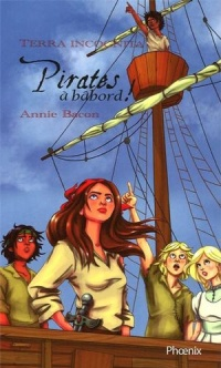 Pirates a Babord! T.2 - Annie Bacon