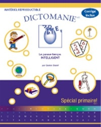 Vignette du livre Dictomanie Primaire Tome 1/cycle 1 & 2