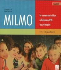Milmo La communication relationnelle au primaire, Linda Lapointe