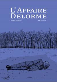L'affaire Delorme, Grégoire Mabit