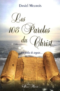 Vignette du livre Les 108 Paroles du Christ