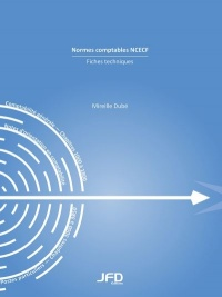 Normes comptables NCECF: fiches techniques, Bruno Lefebvre