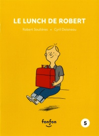 Le lunch de Robert, Cyril Doisneau