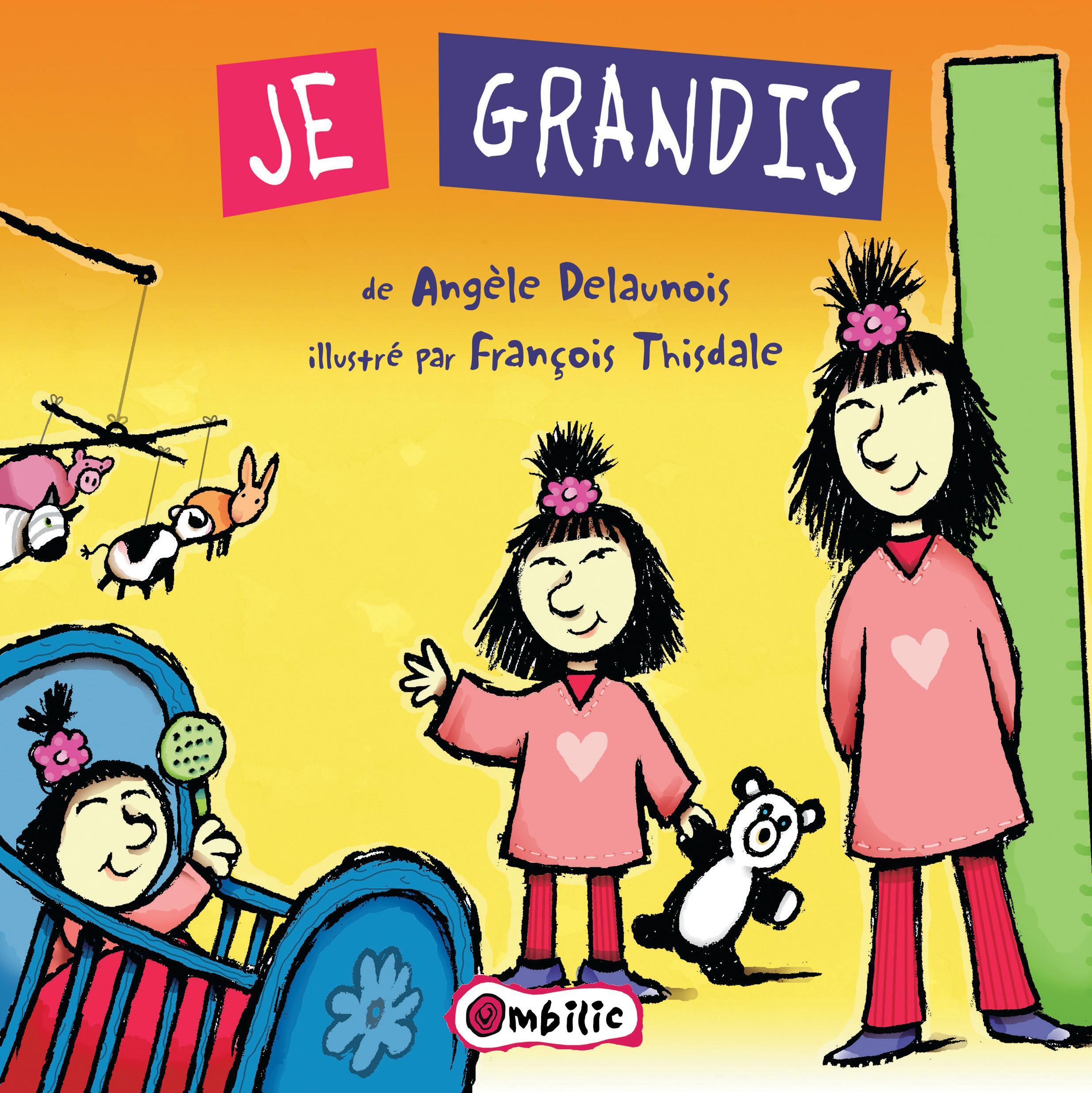 Je Grandis T.16 par Angèle Delaunois | Jeunesse | Albums | Leslibraires.ca