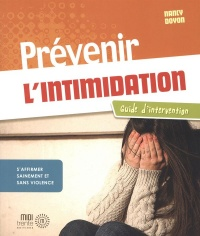 Vignette du livre Prévenir l'intimidation: Guide d'intervention