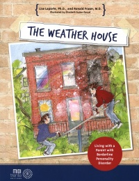 Vignette du livre The weather house: living with a parent with borderline personali