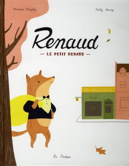Renaud le petit renard par Katty Maurey, Véronique ...
