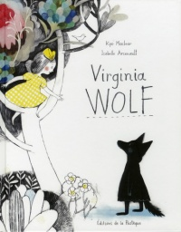 Virginia Wolf, Kyo Maclear