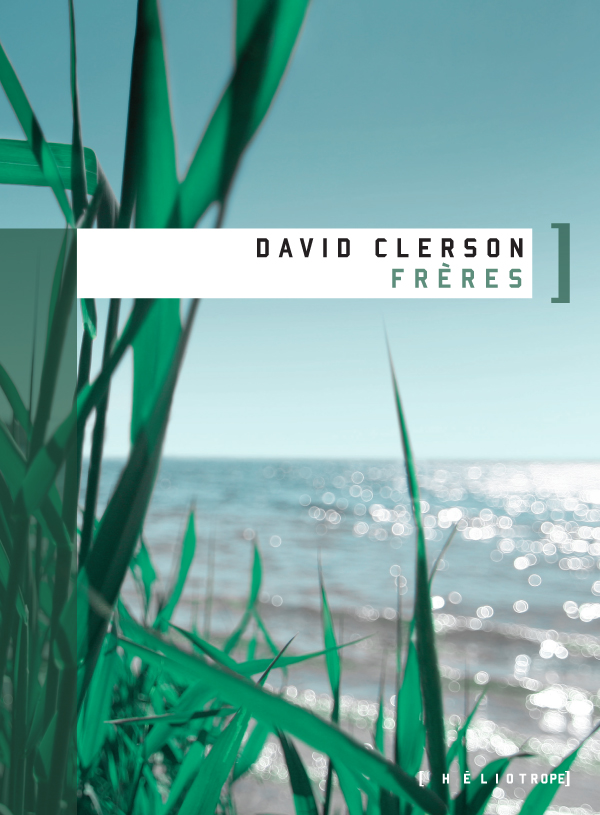 Frères - David Clerson
