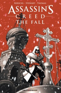 Vignette du livre Assassin's Creed T.1 : The Fall (français) - Cameron Stewart, Karl Kerschl