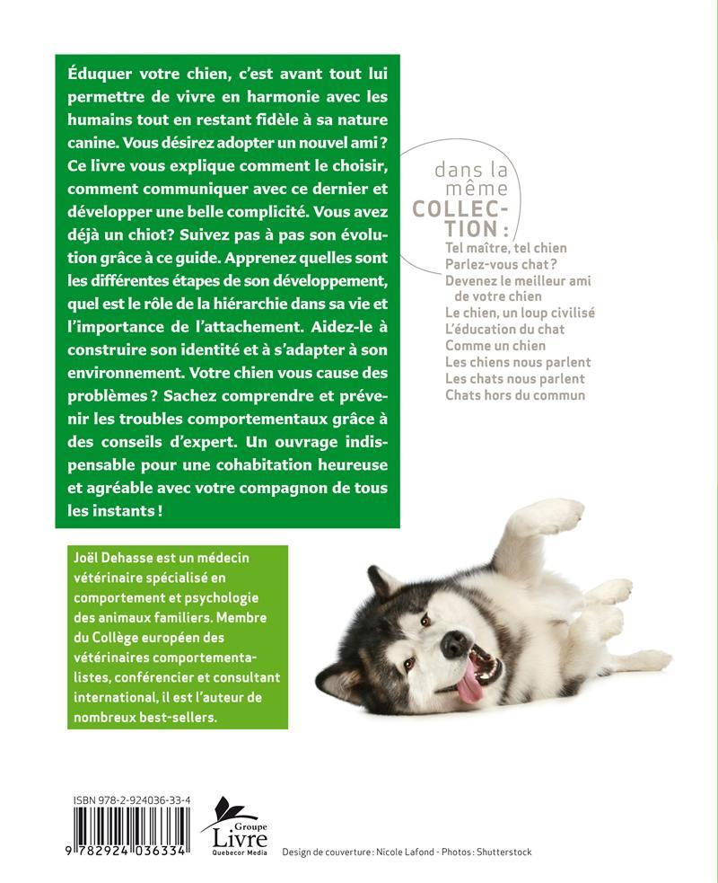L'éducation du chien par Joël Dehasse | Faune/Flore