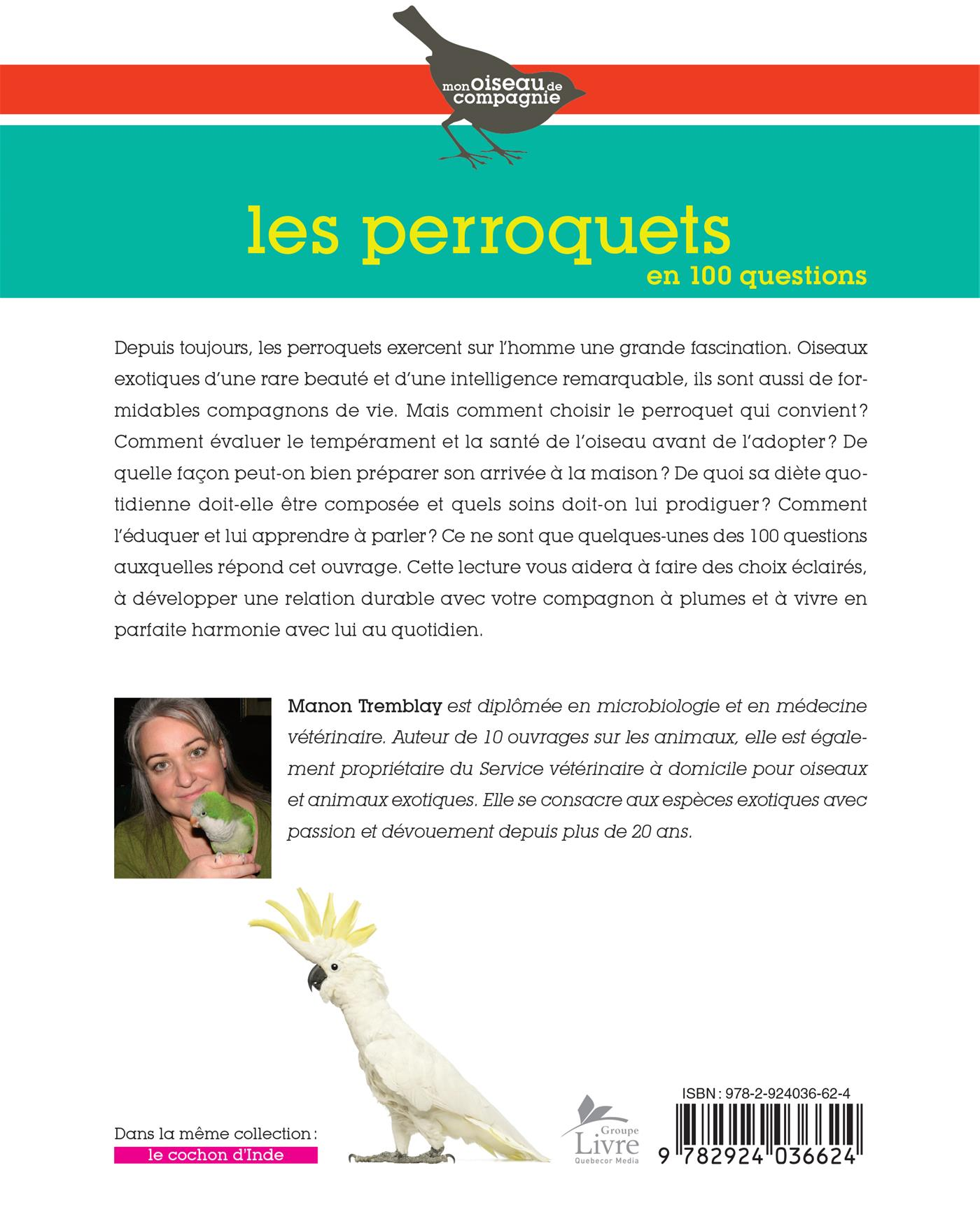 Perroquets en 100 questions (Les) - Manon Tremblay revers