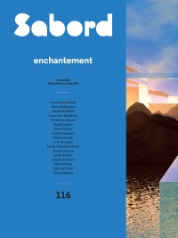 Vignette du livre Revue Art Le Sabord No 116 : Enchantement