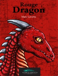 Rouge Dragon - Marc Lavertu