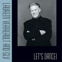 Vignette du livre Laurent Verreault and GLV : Let's Dance!