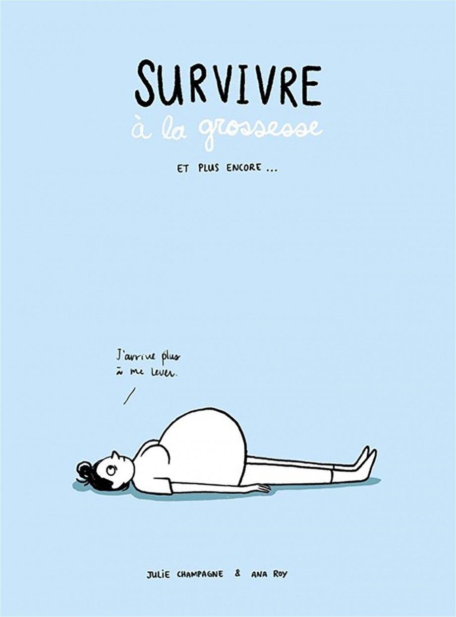 Survivre A La Grossesse Et Plus Encore